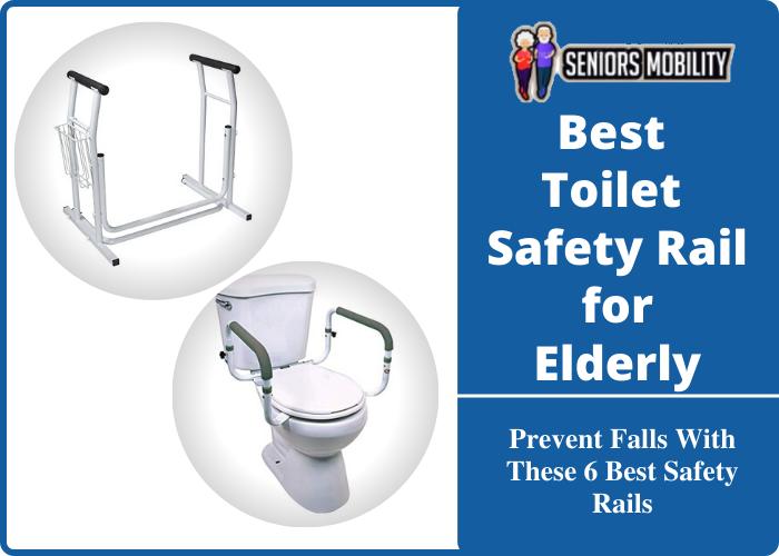 Best Toilet Safety Rail for Elderly
