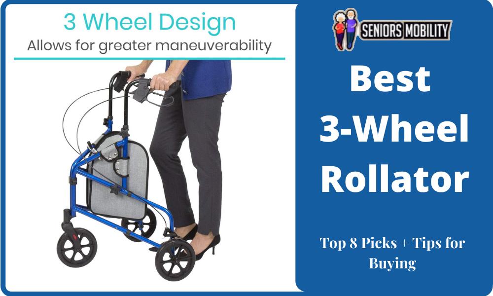 Best 3-Wheel Rollator