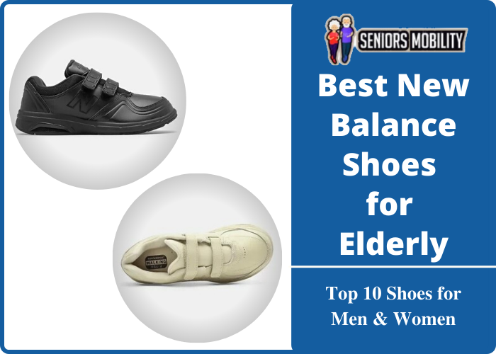 Best New Balance Shoes for Elderly