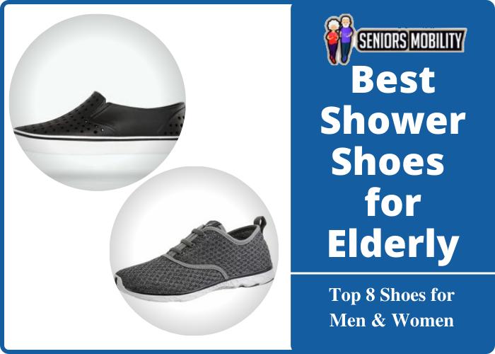 Best Shower Shoes for Elderly
