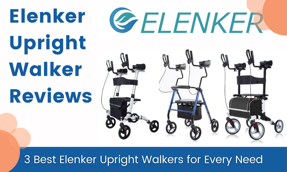 Elenker Upright Walker Reviews