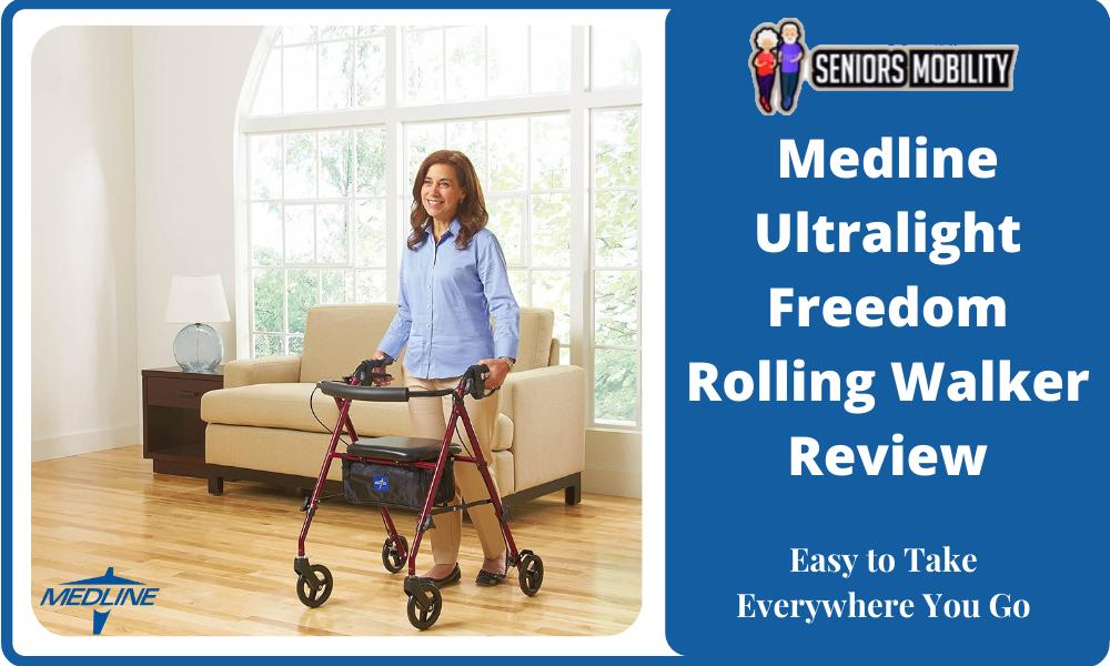 Medline Ultralight Freedom Rolling Walker Review
