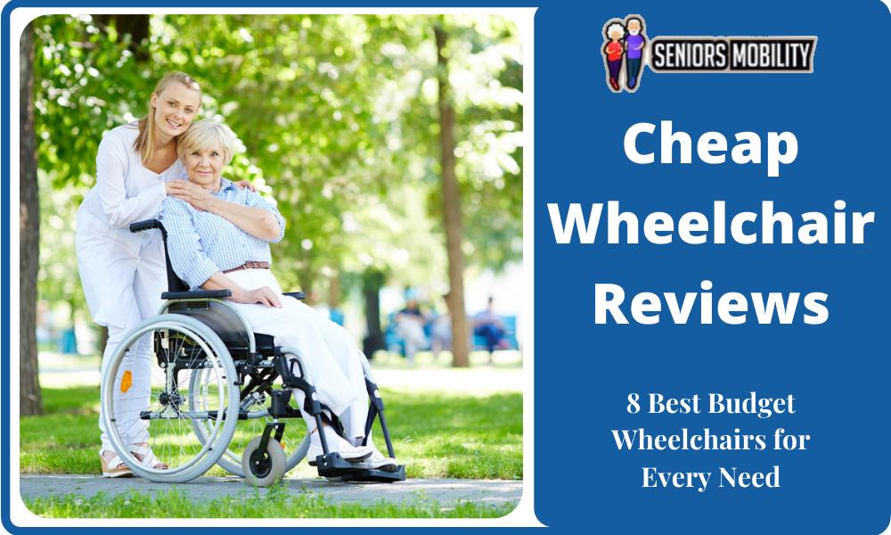 Cheap Wheelchair Reviews