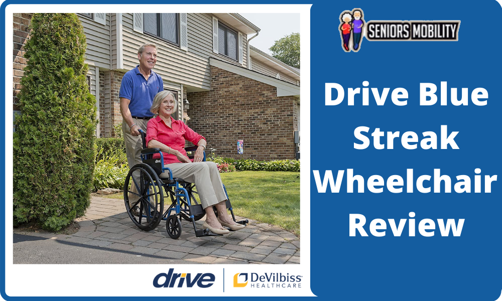 Drive Blue Streak Wheelchair Review