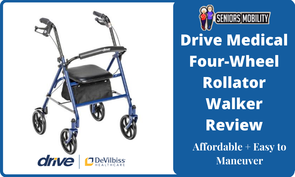Drive Medical Four-Wheel Rollator Walker Review