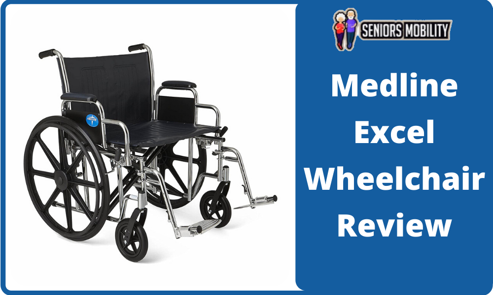 Medline Excel Wheelchair Review