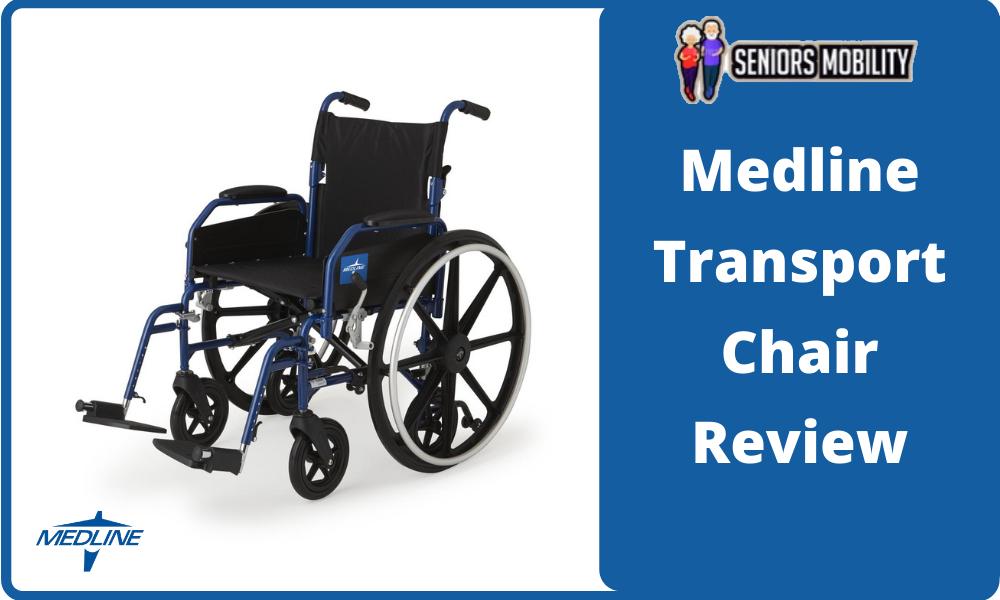 Medline Transport Chair Review