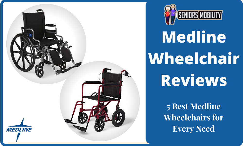 Medline Wheelchair Reviews