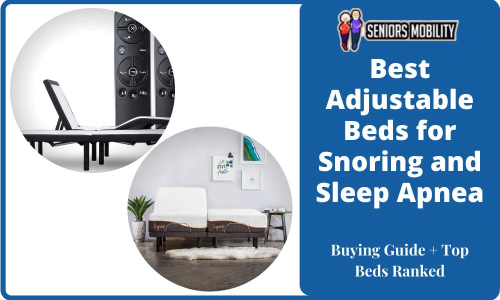 Best Adjustable Beds for Snoring and Sleep Apnea