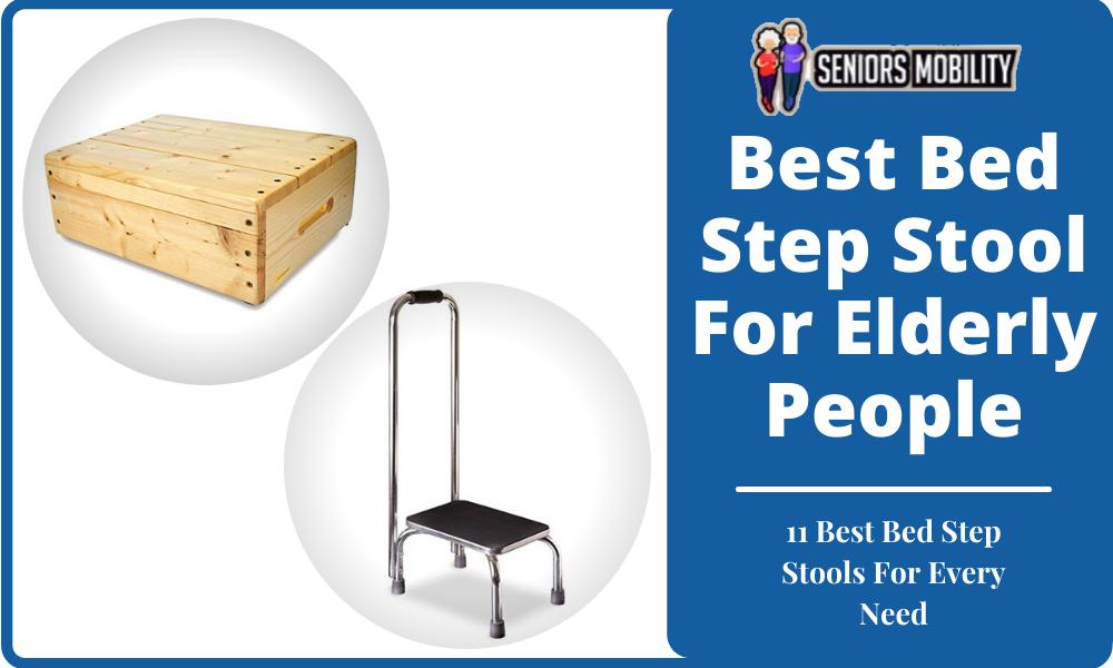 Best Bed Step Stool For Elderly People