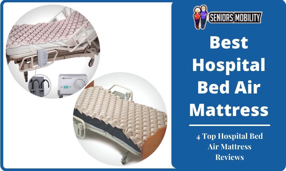 Best Hospital Bed Air Mattress