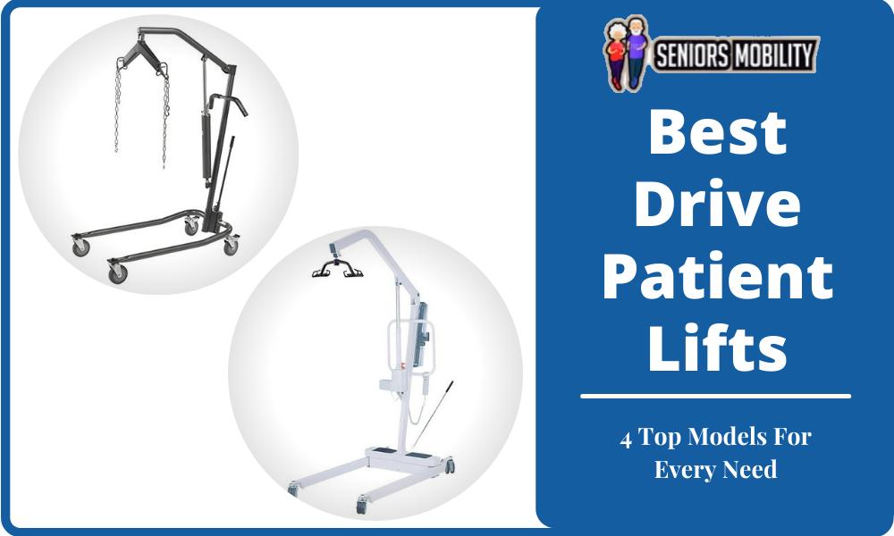 Best Drive Patient Lifts