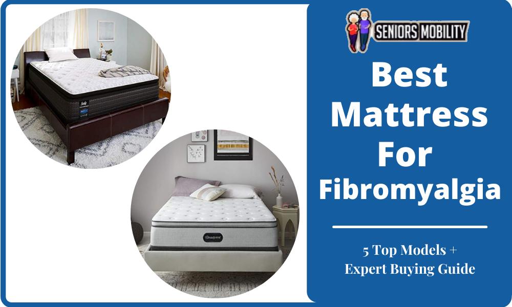 Best Mattress For Fibromyalgia
