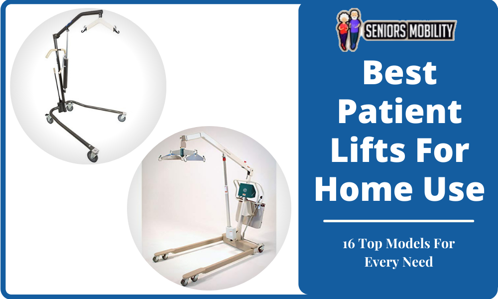 Best Patient Lifts For Home Use