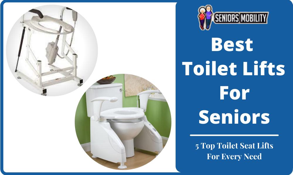 Best Toilet Lifts For Seniors