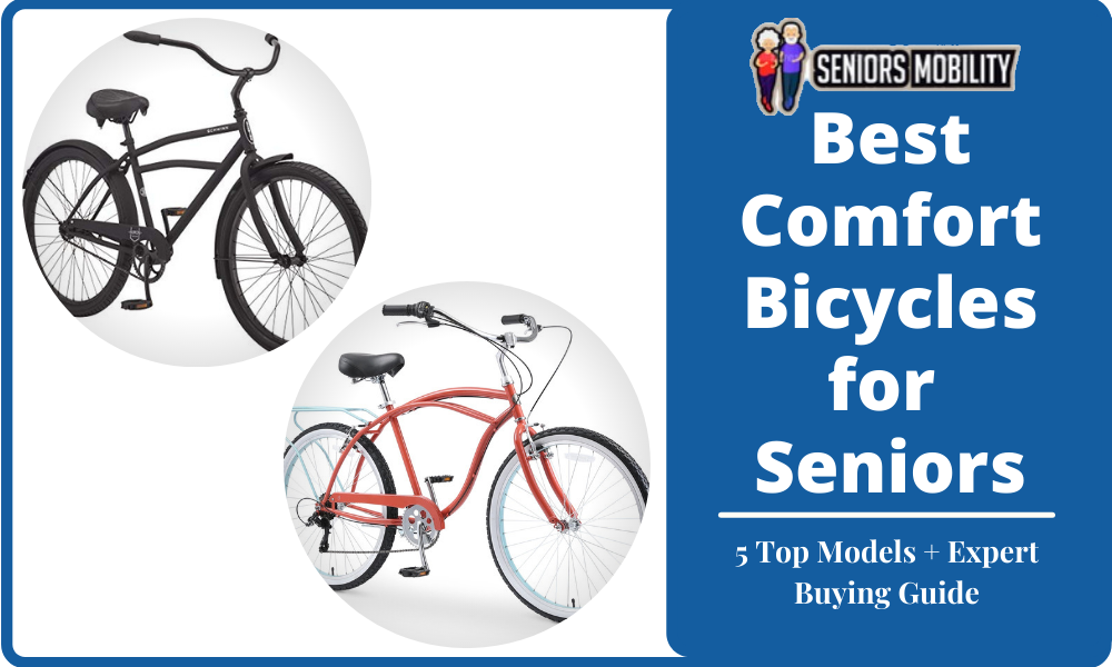 Best Comfort Bicycles for SeniorsBest Comfort Bicycles for Seniors