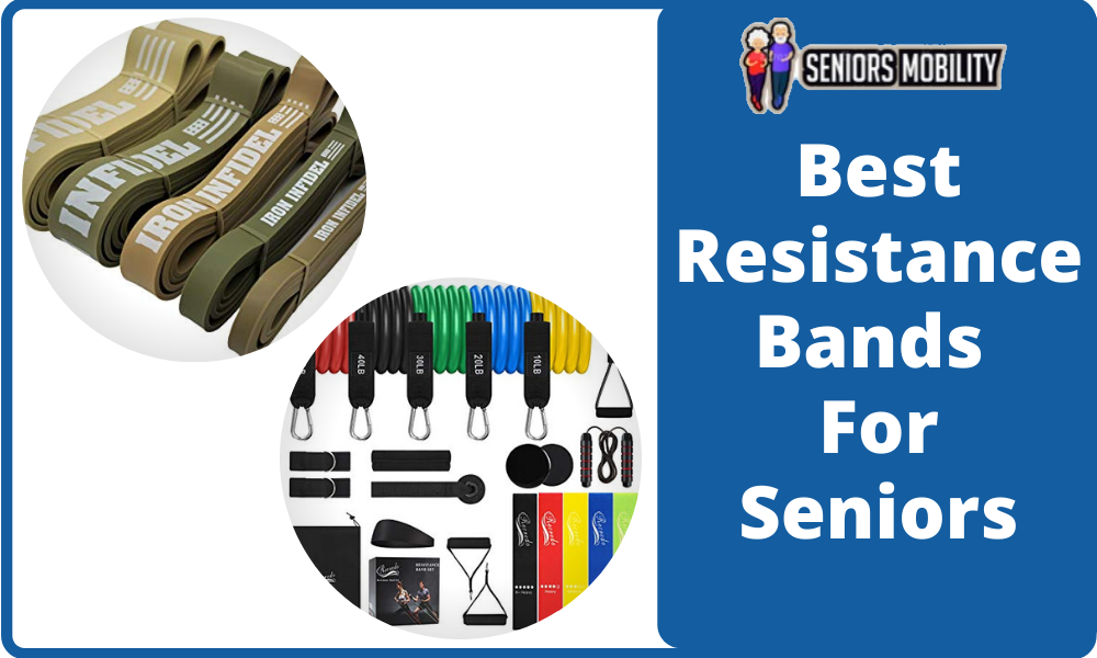Best Resistance Bands for Seniors