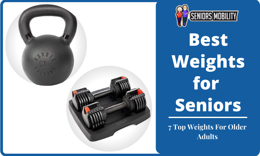 Best Weights for Seniors