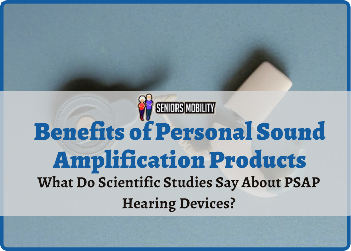 Benefits of Personal Sound Amplification Products
