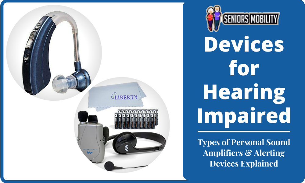 Devices for Hearing Impaired