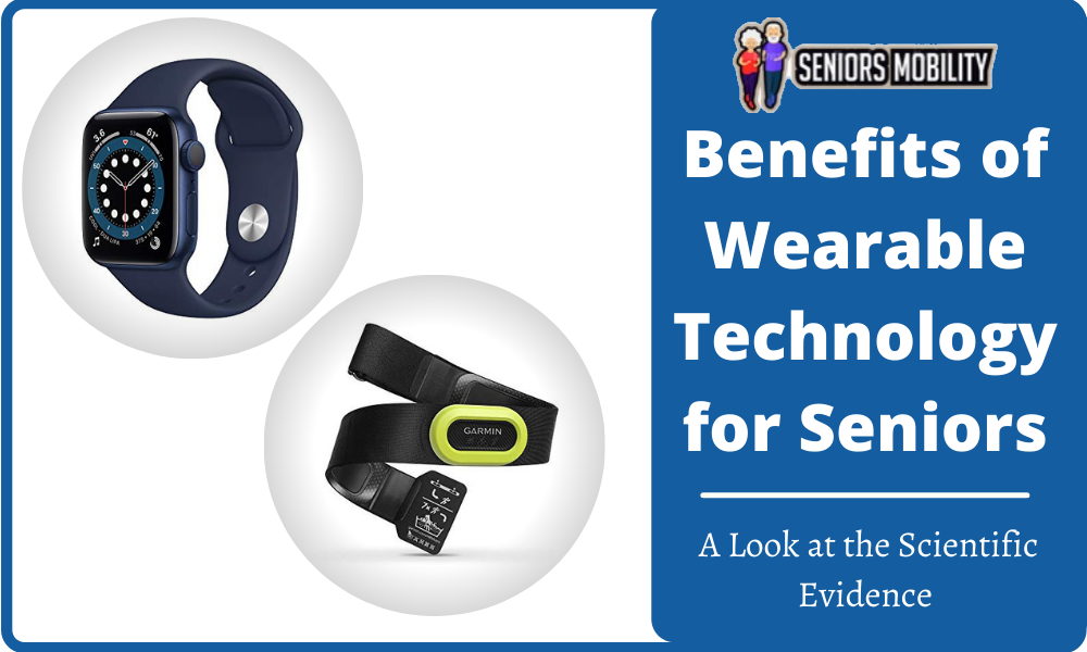 Benefits of Wearable Technology for Seniors