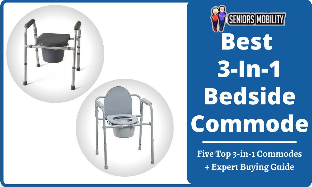 Best 3-In-1 Bedside Commode