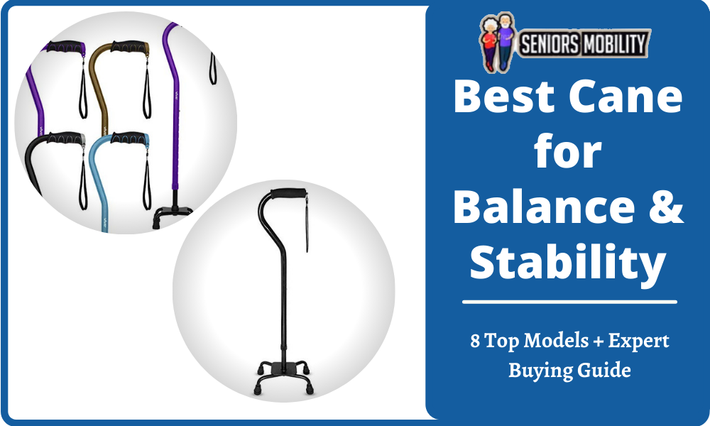Best Cane for Balance & Stability