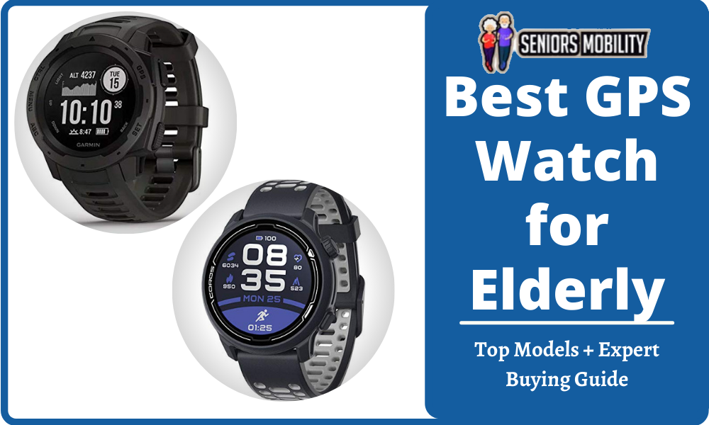 Best GPS Watch for Elderly