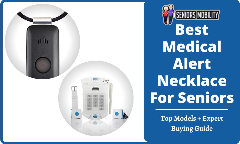 Best Medical Alert Necklace For Seniors