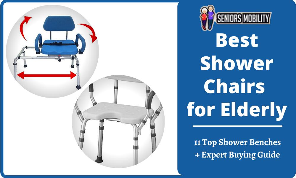 Best Shower Chairs for Elderly