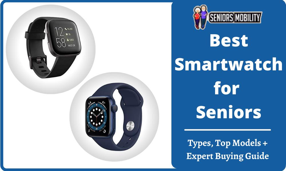 Best Smartwatch for Seniors