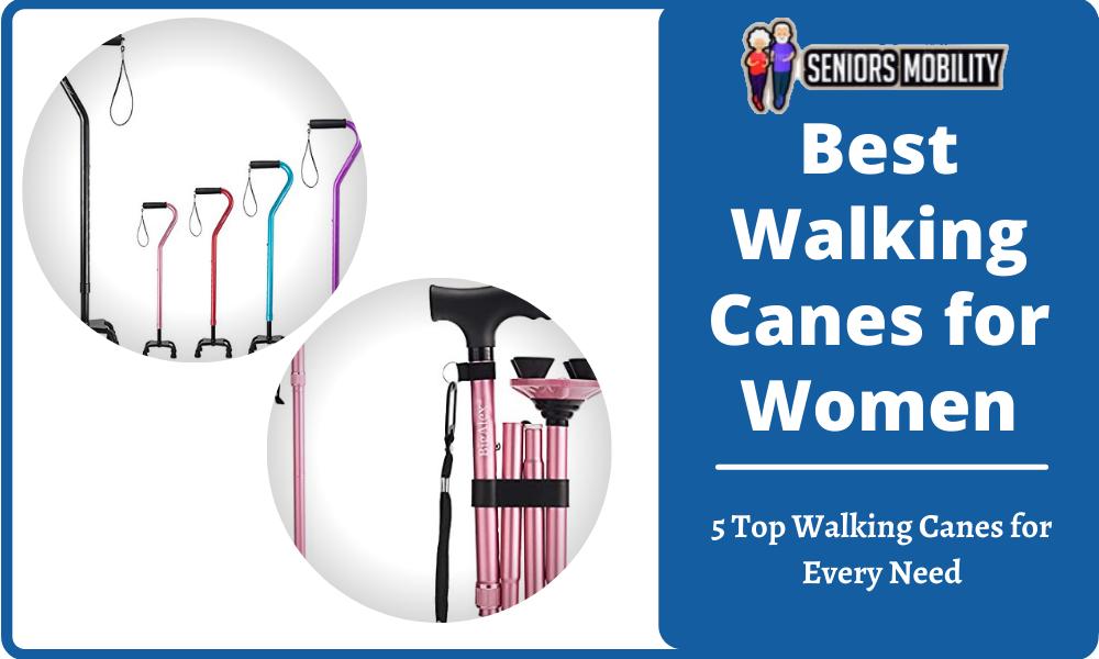 Best Walking Canes for Women