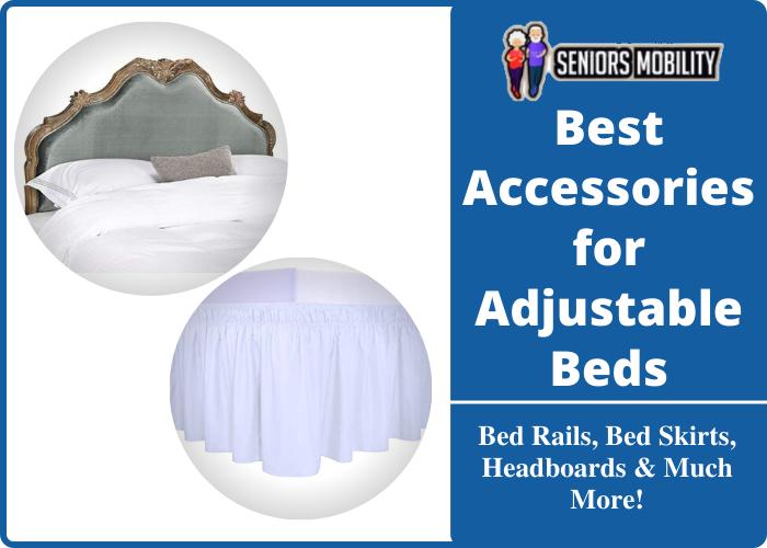 Best Accessories for Adjustable Beds
