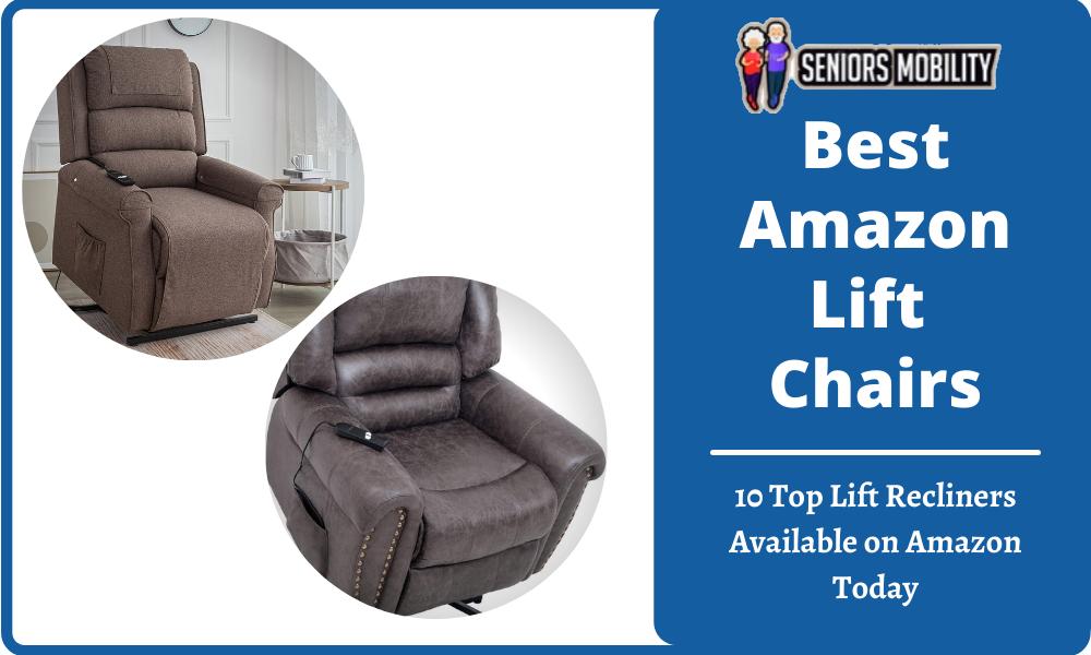 Best Amazon Lift Chairs