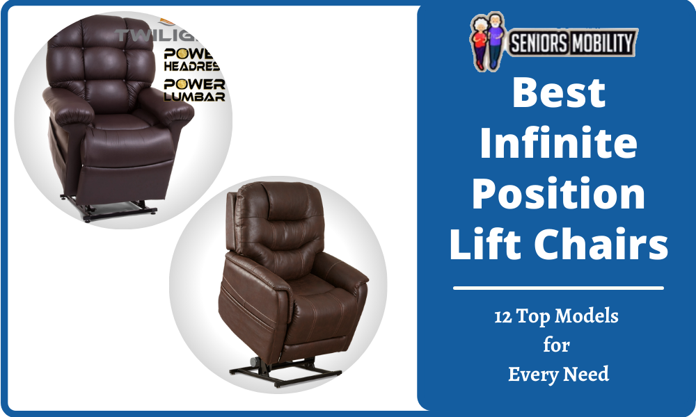 Best Infinite Position Lift Chairs