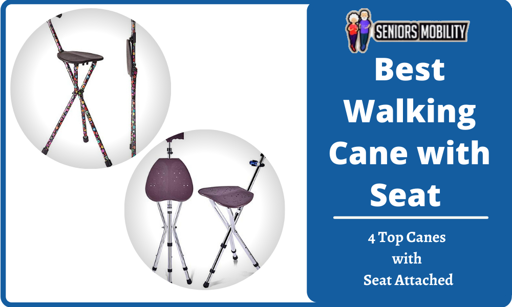 Best Walking Cane with Seat