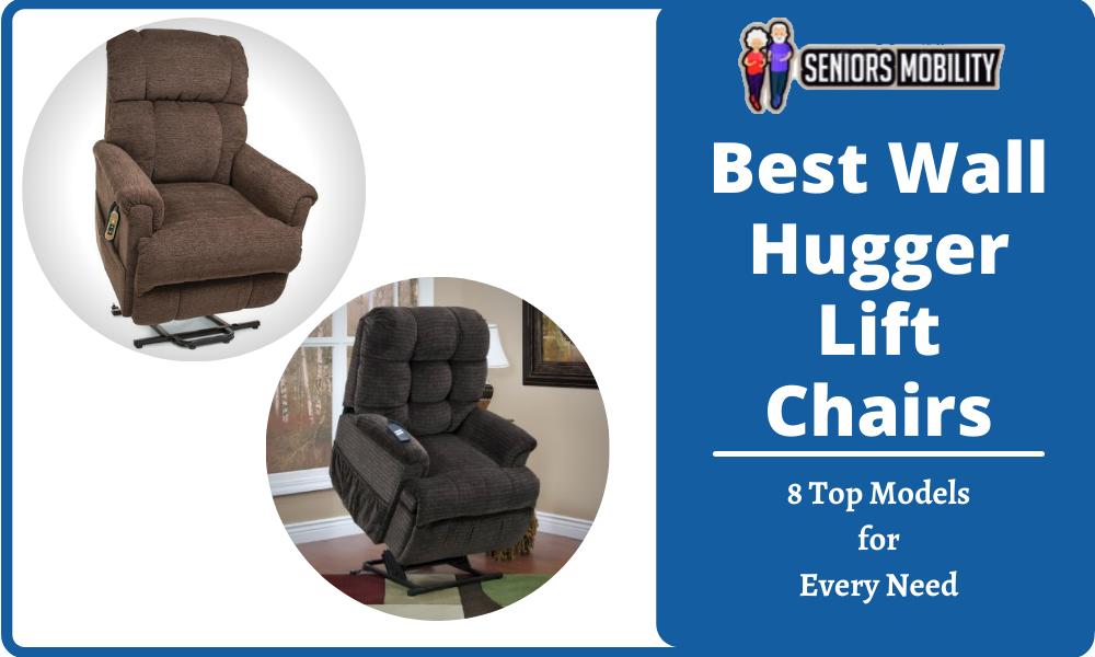 Best Wall Hugger Lift Chairs