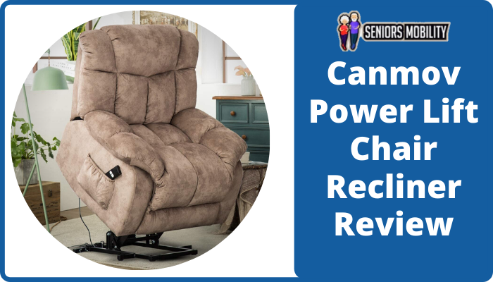 Canmov Power Lift Chair Recliner Review