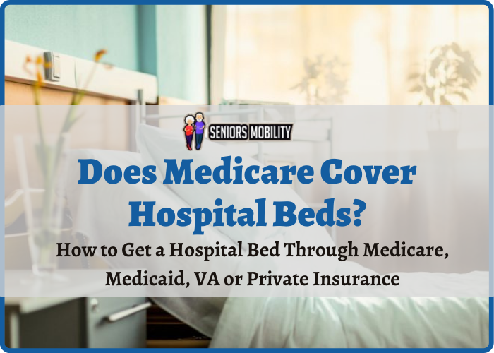 Does Medicare Cover Hospital Beds