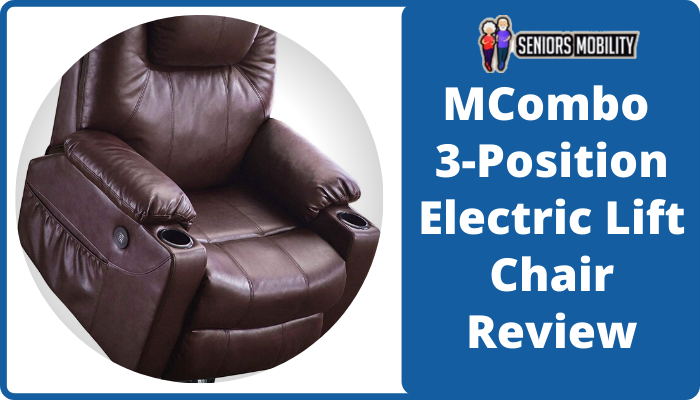 MCombo 3-Position Electric Lift Chair Review