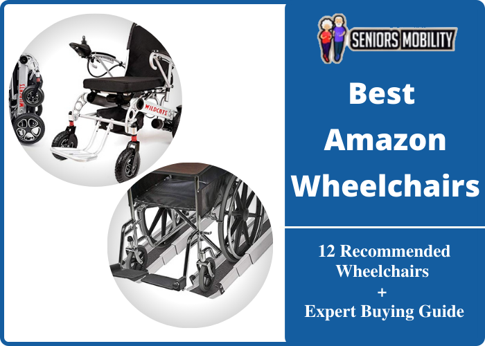 Best Amazon Wheelchairs
