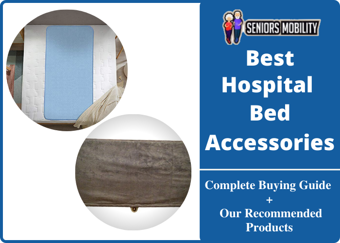 Best Hospital Bed Accessories