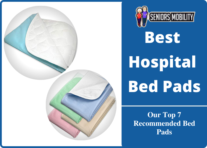 Best Hospital Bed Pads