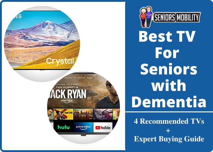 Best TV For Seniors with Dementia