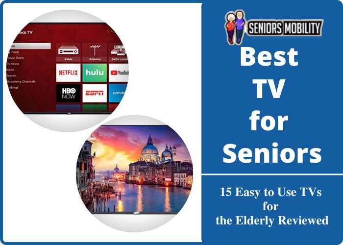 Best TV for Seniors