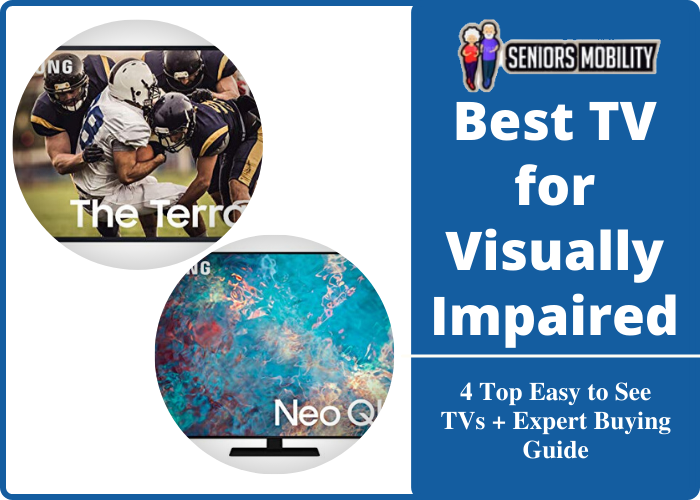 Best TV for Visually Impaired