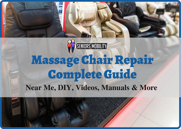 Massage Chair Repair Complete Guide