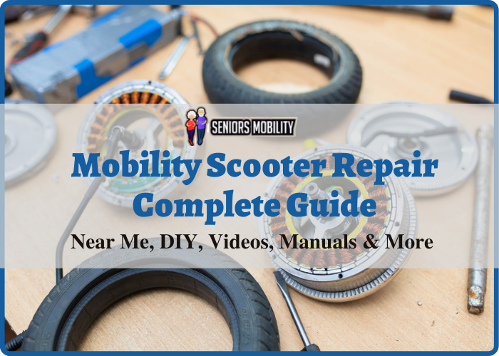Mobility Scooter Repair Complete Guide
