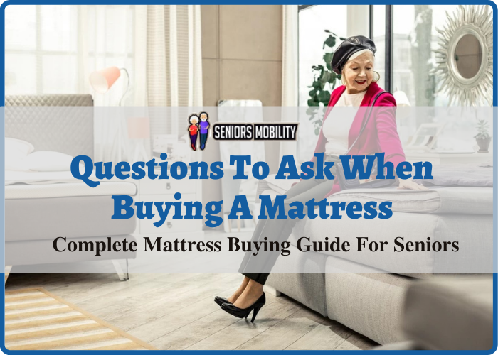 Questions To Ask When Buying A Mattress