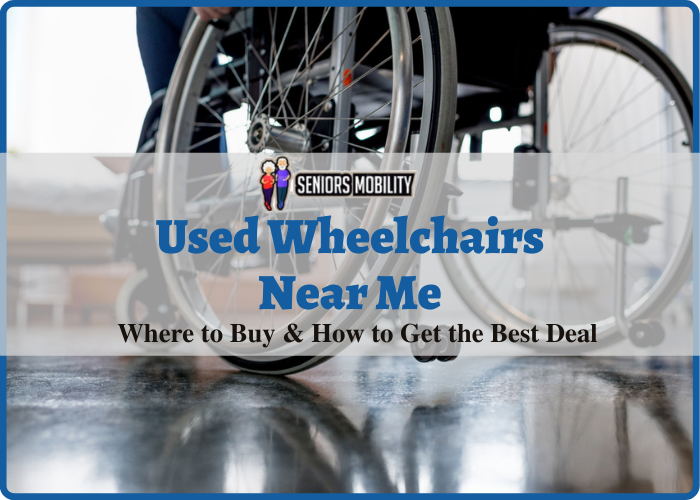 Used Wheelchairs Near Me